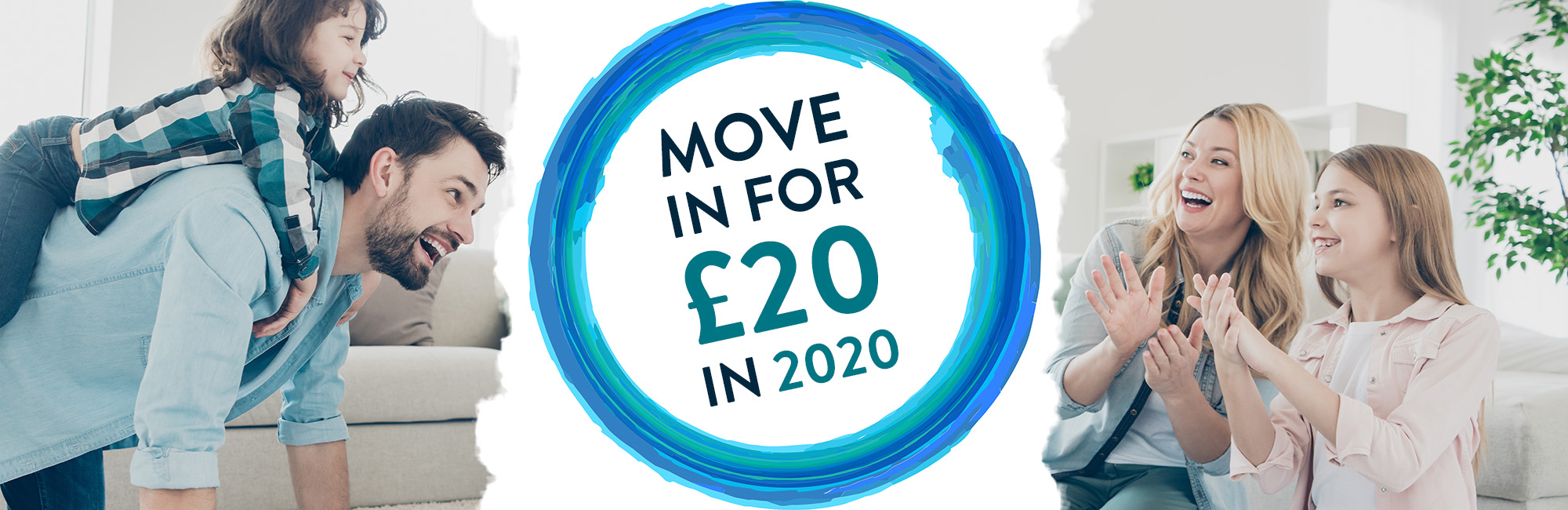 Move in for £20 in 2020